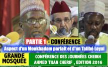 Partie 1 - Conférence des Journées Cheikh 2016 - Thème: Aspect d'un Moukhadam parfait et d'un Talibé Loyal  - Par Oustaz Babacar Oumar Niang