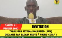 INVITATION - Takoussan Seydina Mouhamed (saw), organisé par Alioune Badara Ndoye et Famille, Samedi 11 Fevrier 2017 à Pikine Icotaf 1