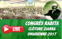 REPLAY- Revivez le direct de la Cérémonie de Clôture de la Ziarra Oumarienne 2017 (CONGRÈS RABITA)