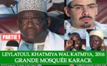 VIDEO - Suivez la Célébration de la Leylatou Khatmiya Wal Katmiya, édition 2016, à la Grande Mosquée de Karack, présidée par Cherif Hamza et Serigne Ahmada Sy Djamil