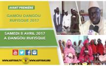 VIDEO - Suivez l'Avant-Première du Gamou de Dangou Rufisque 2017,  Samedi 8 Avril 2017