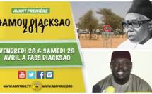 ANNONCE - GAMOU DIACKSAO 2017 - 28 et 29 Avril, L'appel de Serigne Sidy Ahmed Sy Dabakh , Enjeux et Perspectives de l'édition 2017