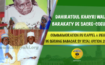 VIDEO - SACRÉ COEUR 2 - Suivez le Takoussane hommage à Serigne Babacar Sy (rta), édition 2017, organisé par le Dahiratoul Khayri wal Barakaty. Parrain Mame Ousmane Samb, PDT COSKAS