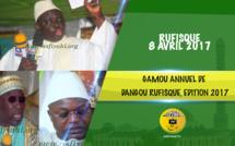 VIDEO - Suivez la Cérémonie Officielle et le Gamou de Dangou Rufisque, Edition 2017