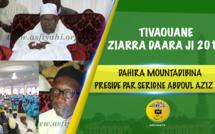 VIDEO - TIVAOUANE - Suivez la Ziarra Daara Ji, edition 2017, presidée par Serigne Abdoul Aziz Sy Al Amine