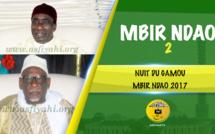 VIDEO - Suivez le Gamou 2017 de Keur Mbir Ndao (Région de Thies), présidé par Serigne Habib Sy Ibn Serigne Mbaye Sy Mansour et El Hadj Tafsir Sakho