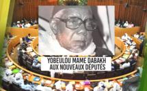 VIDEO - Le Yobeul de Mame Dabakh aux Nouveaux Députés