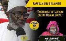 RAPPEL À DIEU D'AL AMINE - RAPPEL À DIEU D'AL AMINE - Témoignage Cheikh Tidiane Gaye, Président coordination Tidiane de Dakar