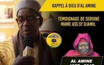 VIDEO - RAPPEL À DIEU D'AL AMINE - Témoignage de Serigne Mame Ass Sy Djamil