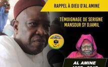VIDEO - RAPPEL À DIEU D'AL AMINE - Témoignage de Serigne Mansour Sy Djamil