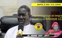 VIDEO - RAPPEL À DIEU D'AL AMINE - Le Témoignage de Serigne Khalifa Lo dit Mbaye LO