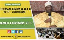 ANNONCE - TAKOUSSANE BOROM DAARA JI 2017 À BARCELONE - SAMEDI 04 NOVEMBRE - Suivez l'appel de Serigne Habib Sy Mansour