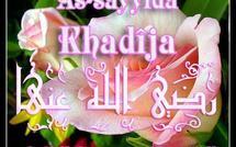 Sur les Traces des Femmes Vertueuses : SAYYIDA KHADIJA bint KHUWAYLID (RA), à travers Khilâssou Zahab de Seydi El Hadj Malick SY  خَدِيجَة بِنت خُوَيلِد الطَّاهِرَة