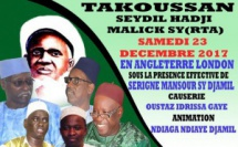 ANGLETERRE - Takoussane Seydil Hadj Malick de Londres : Ce Samedi 23 Decembre 2017 sous la presidence de Serigne  Mansour Sy Djamil