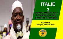 VIDEO - ITALIE - MILAN : Suivez le Gamou 2017 de la Fédération des Dahiras Tidianes de Milan présidé par Serigne Ahmed Sarr et animé par Cheikh Diop et son groupe