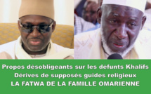 VIDEO - Propos désobligeants sur les défunts Khalifs, Dérives de supposés chefs religieux: La FATWA DE LA FAMILLE OMARIENNE