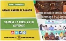 ANNONCE - Suivez l'avant-premiere du Gamou Annuel de Dangou, le Samedi 07 Avril 2018 à Rufisque