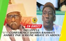 [REPLAY] DIEUPPEUL - Revivez la Conference du Dahira Rahmati Animée par Serigne Mbaye Sy Abdou, sous la presidence du Khalif General des Tidianes Serigne Mbaye SY Mansour