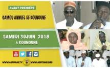 ANNONCE - Suivez l'avant-premiere du Gamou de la Dahiratoul Khaïry Wal Barakati de Kounoune, le Samedi 30 juin 2018 à Kounoune