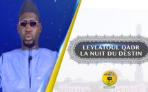VIDEO - Aux origines de la Leylatoul Qadr ou la Nuit du Destin - Les Prières recommandées durant cette nuit