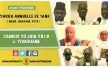 ANNONCE - Suivez l'avant-premiere de la Ziarra Tank ( Ngor Yoff Ouakam ) ce Samedi le 30 juin 2018 à Tivaouane