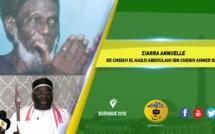 VIDEO - RUFISQUE 2018 - ZIARRA ANNUELLE  DE CHEIKH EL HADJI ABDOULAHI IBN CHEIKH AHMED DIOP