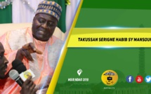 VIDEO - THIES 2018 - Takussan Keur Mbir Ndao , présidé par Serigne Habib SY Mansour