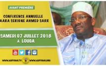 ANNONCE - Suivez l'avant-premiere de la Conférence du Daara Serigne Ahmed Sarr , ce Samedi 07 Juillet 2018 à Louga
