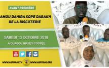 ANNONCE - Suivez l'avant-Première du Gamou Annuel Dahira Sopey Dabakh, ce Samedi 13 Octobre 2018 à Ouagou Niayes 2 Copé
