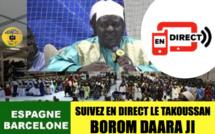 REPLAY ESPAGNE - Revivez le Takoussan Borom Daara JI de Barcelone animé par Serigne Habib SY Mansour