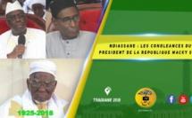 VIDEO -  NDIASSANE : Les condoléances du Président de la République Macky SALL suite au rappel à Dieu de Elhadji Mame Bou KOUNTA