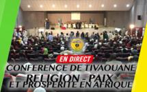 DIFFERE - TIVAOUANE - Revivez la 2ieme Journée Conférence Régionale 2018 - Religion, Paix et Prospérité en Afrique