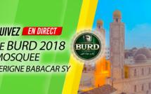 REPLAY TIVAOUANE - Revivez la Clôture du Burd 2018 de la Mosquée Serigne Babacar Sy et le message de Serigne Pape Malick SY