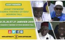 VIDEO -  Suivez l'Appel de la ZIAARA Thierno Seydou Nourou Tall et Thierno Mountaga Tall, du 25 au 27 Janvier 2019 à la Mosquée Omarienne  de Dakar