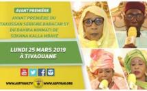 VIDEO -  ANNONCE : Takoussan Serigne Babacar Sy du Dahira Nihmati de Sokhna Oumou Kalsoum Mbaye, Lundi 25 Mars 2019