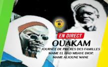 DIRECT OUAKAM - Journée de prières des familles Mame El Had MBAYE DIOP, Mame Alioune WANE et Condisciples de OUAKAM