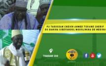 VIDEO - Takussan Cheikh Ahmed Tidiane Cherif du Dahira Sibeyanoul Mouslimina de la Medina - Présidé par Serigne Ahmada Sy Djamil - Causerie de Tafsir Abdourahmane GAYE