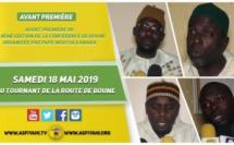 VIDEO -  Annonce de la Conférence de Boune organisée par Pape Moussa Kamara sous la Présence de Serigne Habib Sy Mansour - le 18 Mai 2019