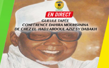 DIRECT-  Gueule Tapée - Conférence Dahira Mouhsinina de Chez El hadj Abdoul Aziz Sy Dabakh