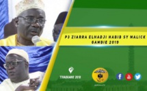 VIDEO -  Ziarra Annuelle Elhadji Habib Sy Malick - Gambie 2019 - Animation de Abdou Aziz Mbaye - Causerie de Pape Makhtar Kébé