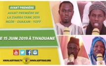 VIDEO -  ANNONCE ZIARRA TANK (NGOR, OUAKAM, YOFF) - le 15 Juin 2019 à TIVAOUANE
