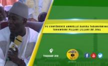 VIDEO - Conférence Annuelle Dahira Tadamuoni wa Tahawouni Fillahi Lillahi de Joal - Causerie de Serigne Ousmane Sy