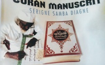 Saint-Louis: Le Coran manuscrit du grand érudit Serigne Samba Diagne validé sur tout le plan international par l'Institut Al-Azhar.