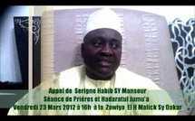 VIDEO - Appel de Serigne Habib SY Mansour : Séance de Prières et Hadaratul Jumu'a ce Vendredi 23 Mars à la Zawiya El Hadj Malick Sy de Dakar