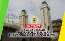 DIRECT ZAWIYA DAKAR - Hadratoul Djumah du Vendredi 17 Janvier 2020 en prelude au Gamou de ce Samedi 18