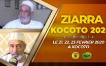 VIDÉO ANNONCE: Suivez l'appel de la Ziarra KOCOTO 2020 - DU 21 AU 23 Février 2020 sous l'égide de Chérif Abdou Moutalib At-Tijany