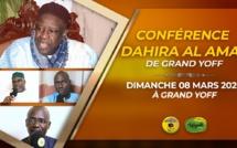 VIDEO - Suivez l'appel de la Conference du Dahira Al Amal de Grande Yoff - DIMANCHE 08 MARS 2020 à Grand Yoff