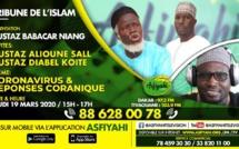 TRIBUNE DE L'ISLAM DU JEUDI 19 MARS 2020 INVITE OUSTAZ ALIOUNE SALL ET OUSTAZ DIABEL KOITE