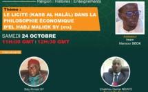 WEBINAIRES GAMOU 2020 - THÉME 1: LE LICITE (KASB AL HALAL) DANS LA PHILOSOPHIE ÉCONOMIQUE D'EL HADJ MALICK SY