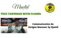 MAWLID 2020 - TÉLÉ-TAKUSSAN SEYDI DJAMIL Avec Serigne Mansour Sy Djamil
